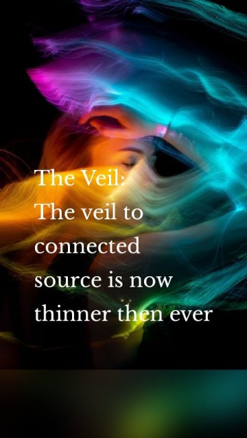 The Veil: The veil to connected source is now thinner then ever