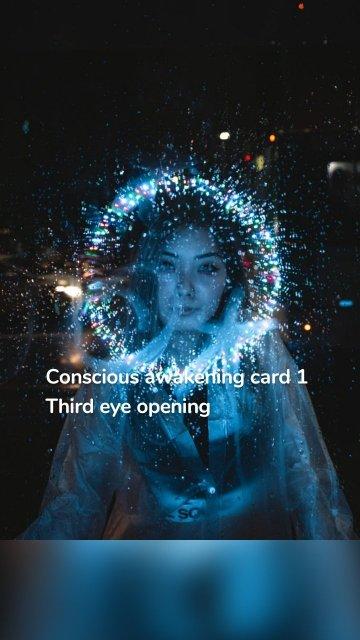 Conscious awakening card 1 Third eye opening